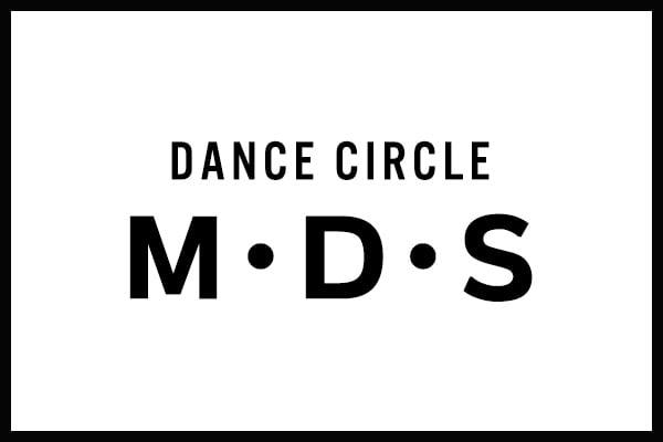 DANCE CIRCLE M・D・S